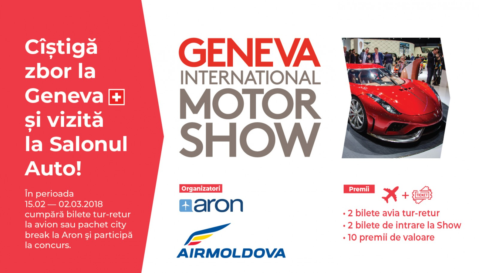 Câştigă zbor la Geneva și o vizită la Salonul Auto!