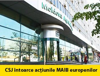 CSJ: Acțiunile MAIB se întorc la investitorii europeni
