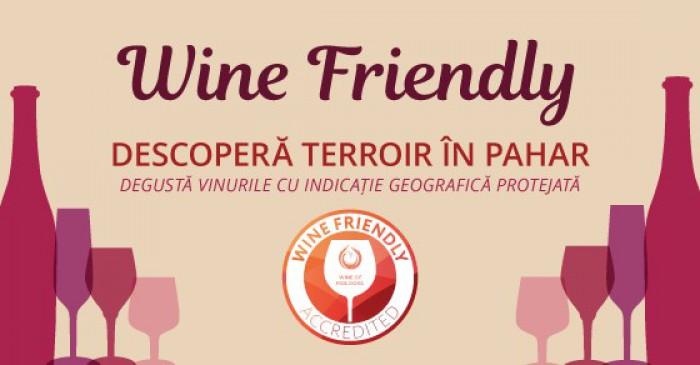"""Descoperă terroir-ul din pahar! Degustă vinurile cu Indicație Geografică Protejată și fii """"Wine Friendly""""!"""