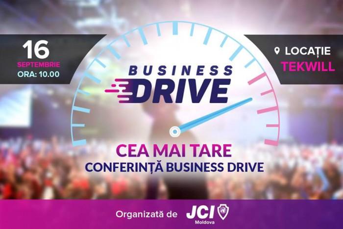 (foto/video) Participă la Business Drive, cea mai tare conferință a anului organizată de Camera Tinerilor Antreprenori JCI Moldova