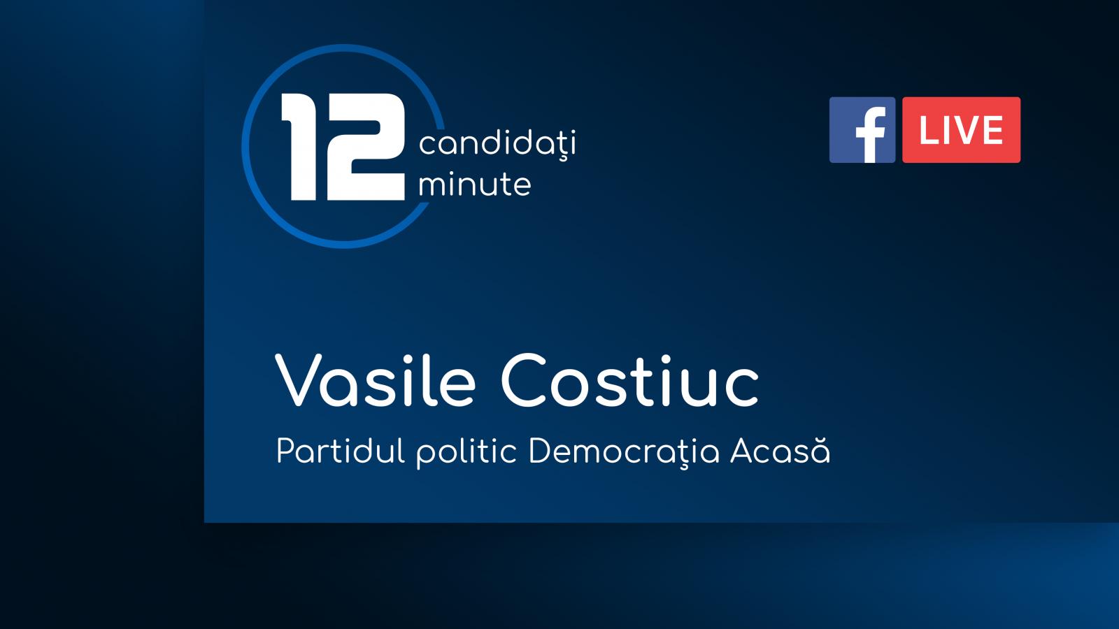 (video) 12 minute electorale: Interviu cu Vasile Costiuc, candidatul Partidului Democrația Acasă
