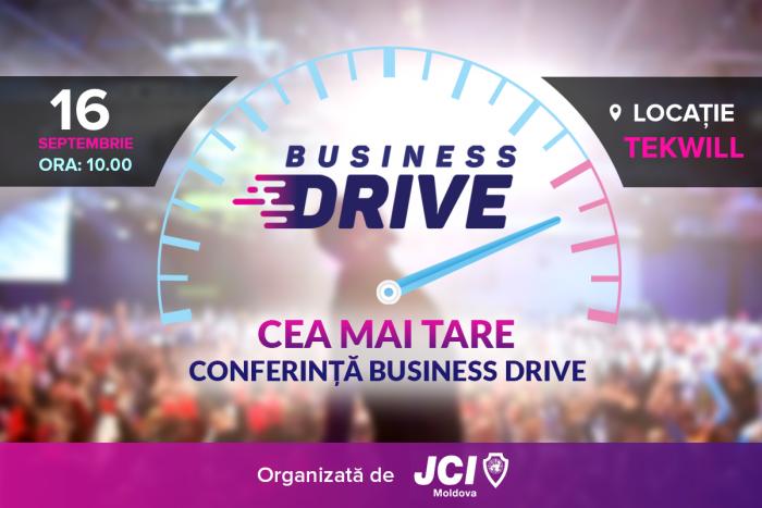 (video) Participă la Business Drive, cea mai tare conferință a anului organizată de Camera Tinerilor Antreprenori JCI Moldova
