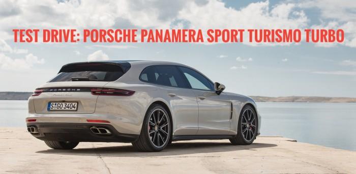 (video) Test Drive: Porsche Panamera Sport Turismo Turbo – Premieră