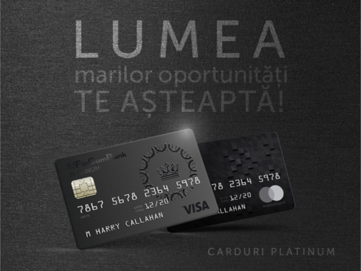 Cu cardul Platinum de la Fincombank realizează-ți dreptul tău la mai mult