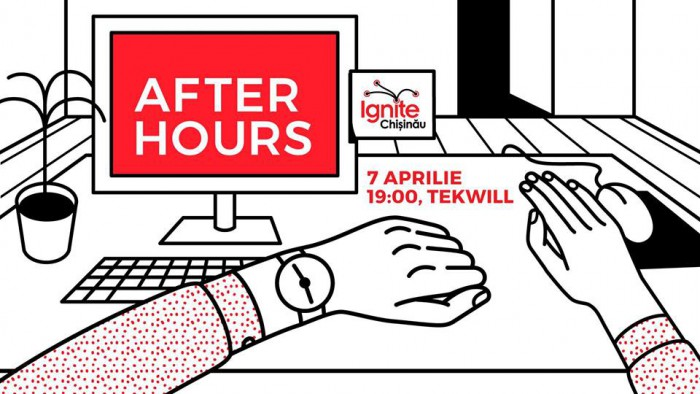 "Descoperă-i pe cei 20 de speakeri Ignite Chișinău ""After Hours"""