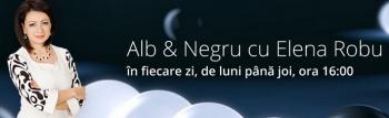 Emisiunea Alb&Negru cu Elena Robu