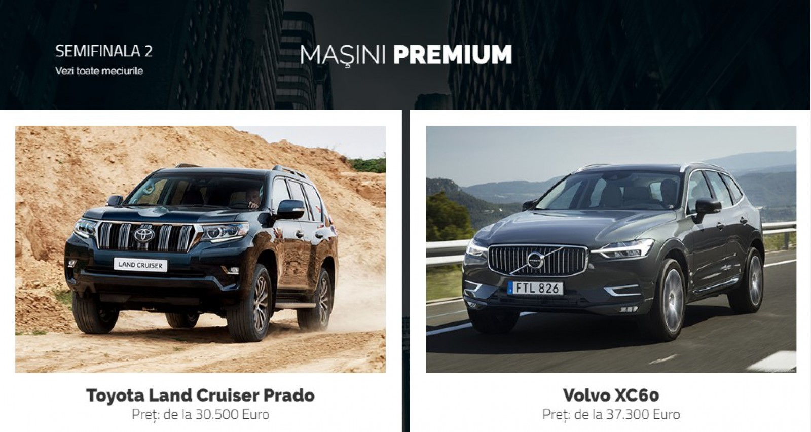 AUTOVOT MOLDOVA 2018! Semifinala II din categoria Maşini Premium: Toyota Land Cruiser Prado vs Volvo XC60!