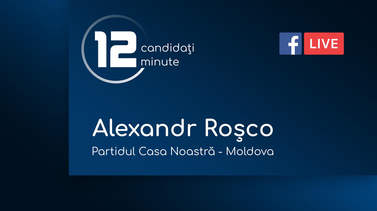"""(video) 12 minute pentru Chișinău: Interviu cu Alexandr Roșco, candidat din partea Partidului """"Casa Noastră - Moldova"""""""