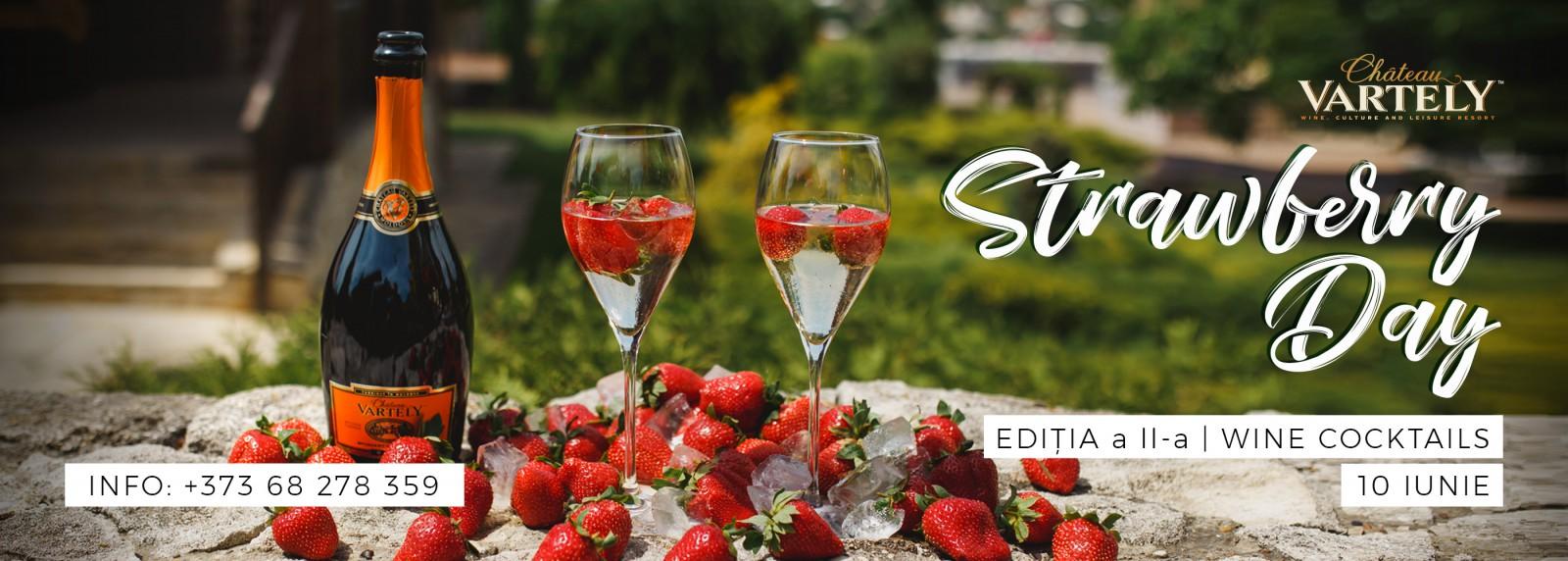 STRAWBERRY DAY   WINE COCKTAILS de Château Vartely revine cu o nouă ediție