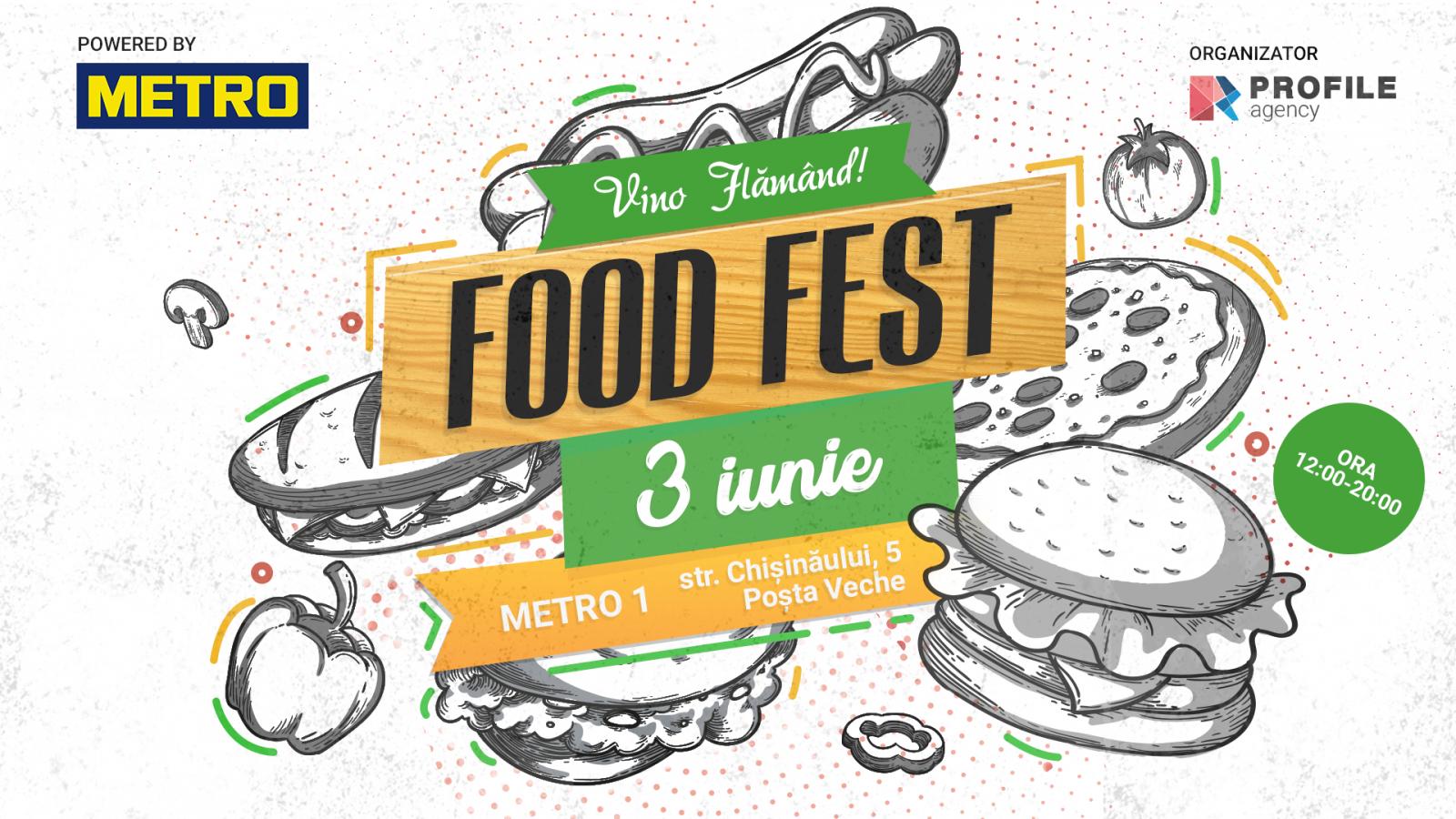 Vino flămând la FOOD FEST. Powered by Metro