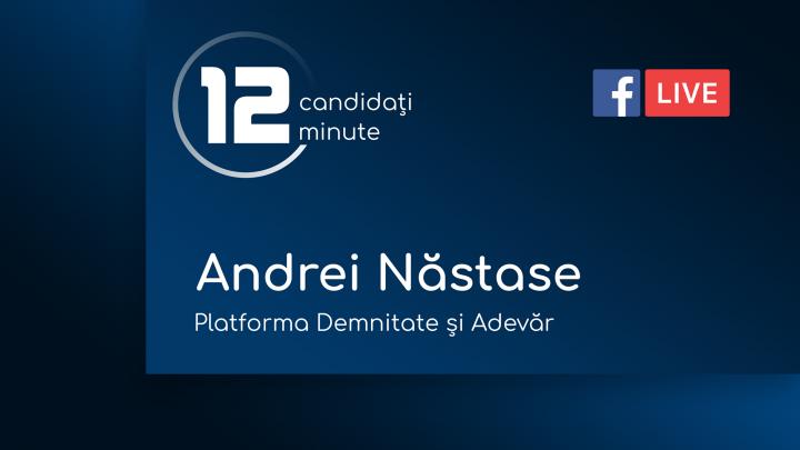 (video) 12 minute pentru Chișinău: Interviu cu Andrei Năstase, candidat din partea Partidului Platforma Demnitate și Adevăr