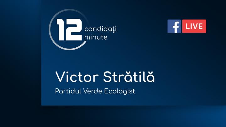 (video) 12 pentru Chișinău: Interviu cu Victor Strătilă, candidat din partea Partidului Verde Ecologist