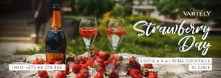 STRAWBERRY DAY | WINE COCKTAILS de Château Vartely revine cu o nouă ediție